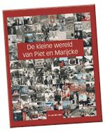 De kleine wereld van Piet en Marijcke
