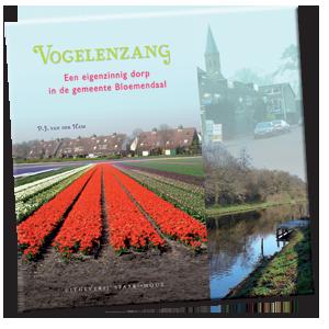 Vogelenzang. Een eigenzinnig dorp in de gemeente Bloemendaal