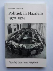 Politiek in haarlem voorbij maar niet vergeten